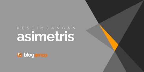 Pengertian Keseimbangan Asimetris dan Contohnya