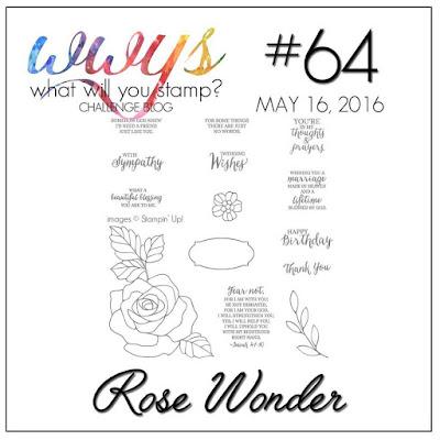 http://whatwillyoustamp.blogspot.com.au/2016/05/wwys-challenge-64-rose-wonder.html
