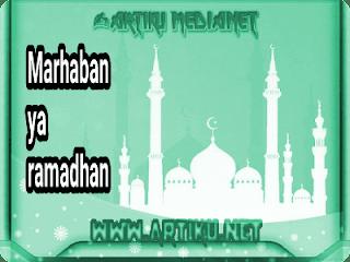 Artiku medianet - marhaban ya ramadhan
