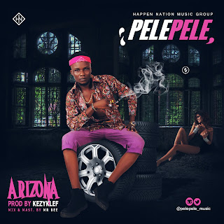 [New Hit] Pelepele - Arizona | UrbanNG