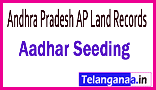 Andhra Pradesh AP Land Records Aadhar Seeding at meebhoomi