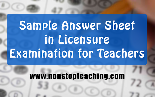 Sample Answer Sheet for Licensure Examination for Teachers