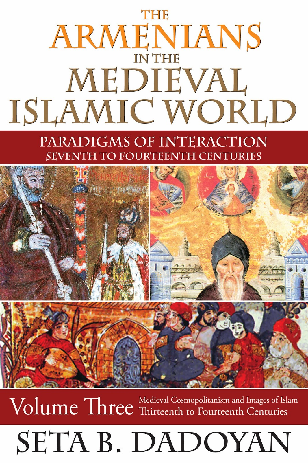 http://4.bp.blogspot.com/-C7JFfE9hthc/UksqQ890AeI/AAAAAAAADEQ/JR8A-iCkO8A/s1600/Armenians+in+the+Medieval+Islamic+World+vol+3.jpg
