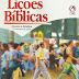 Lição Bíblica 3º trimestre de 2005 -  Vida Santa até a Volta de Cristo – Elinaldo Renovato