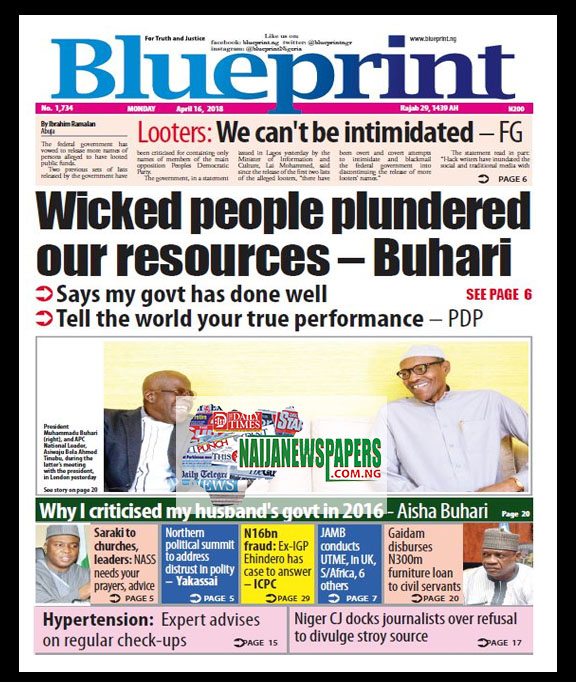 Nigeria newspapers todays the blue print newspaper headlines 16 below are the headlines found on the blueprint online newspaper for today monday 16 april 2018 malvernweather Images