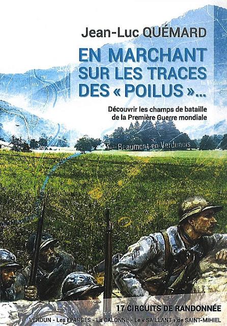 """A LIRE : """"En marchant sur les traces des Poilus"""" de Jean-Luc Quémard"""