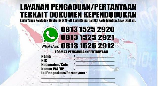 Punya keluhan mengurus dokumen kependudukan seperti Kartu Tanda Penduduk Elektronik (KTP-el atau E-KTP), Kartu Keluarga (KK), Kartu Identitas Anak (KIA), dan lainnya? sekarang anda tak perlu risau lagi.  Sebab Dirjen Kependudukan dan Pencatatan Sipil Kementerian Dalam Negeri telah membuka layanan pengaduan yang bisa disampaikan lewat aplikasi chating WhatsApp.