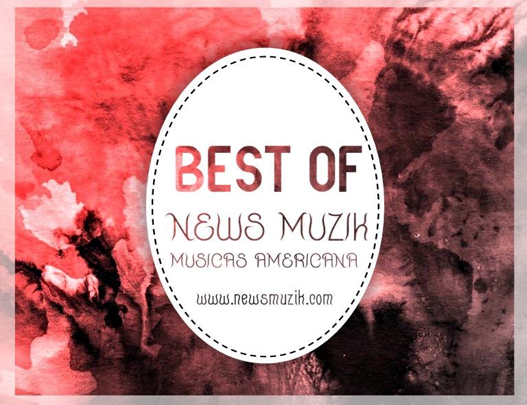Best Of News Muzik (Musicas Americana) Download Mp3