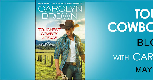 Blog Tour Book Review: Toughest Cowboy in Texas by Carolyn Brown