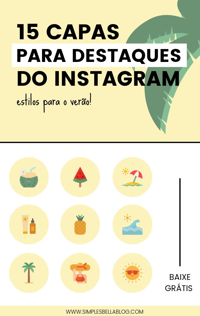 15 Capas para destaques do Instagram – estilos para o verão!