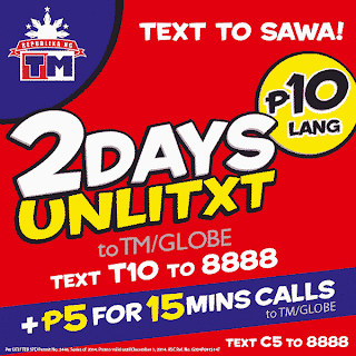 T10 – 2 days Unlimited text to Globe and TM for only 10 Pesos