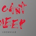 LOCNVILLE'S BRAND NEW SINGLE 'I CAN'T SLEEP'
