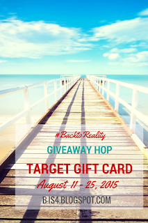 http://b-is4.blogspot.com/2015/08/backtoreality-giveaway-hop-target-gc.html