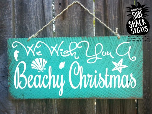 We Wish you a Beachy Christmas Sign