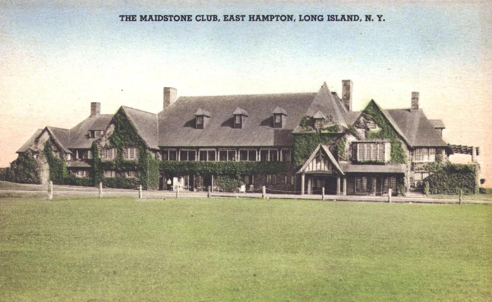 The Maidstone Club at East Hampton    Houses of the Hamptons