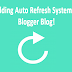 How To Add Auto Page Refresh on Blogger blog