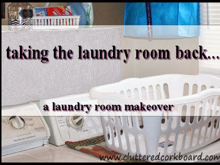 Taking my Laundry room back, a laundry room makeover