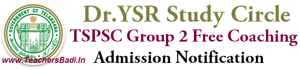 TSPSC,Group 2 Free Coaching Admissions, Dr YSR Study Circle
