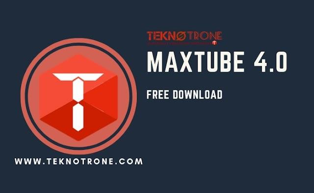 Download Aplikasi Maxtube APK Terbaru Versi 4.0 Untuk Android