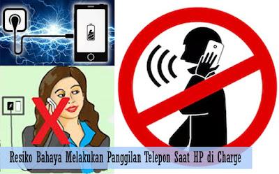 Resiko Bahaya Melakukan Panggilan Telepon Saat HP di Charge