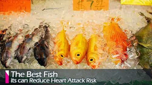 The Best Fish to Reduce Heart Attack Risk