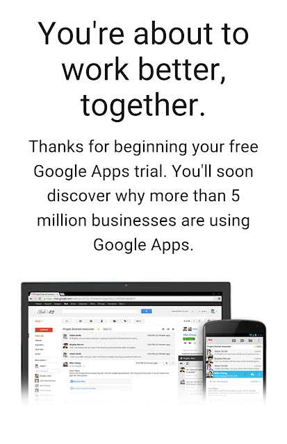 Free trial of Google Apps work for work- Your Own Customized Business Gmail. 1
