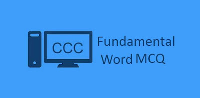 CCC MCQ Fundamental and word question answer
