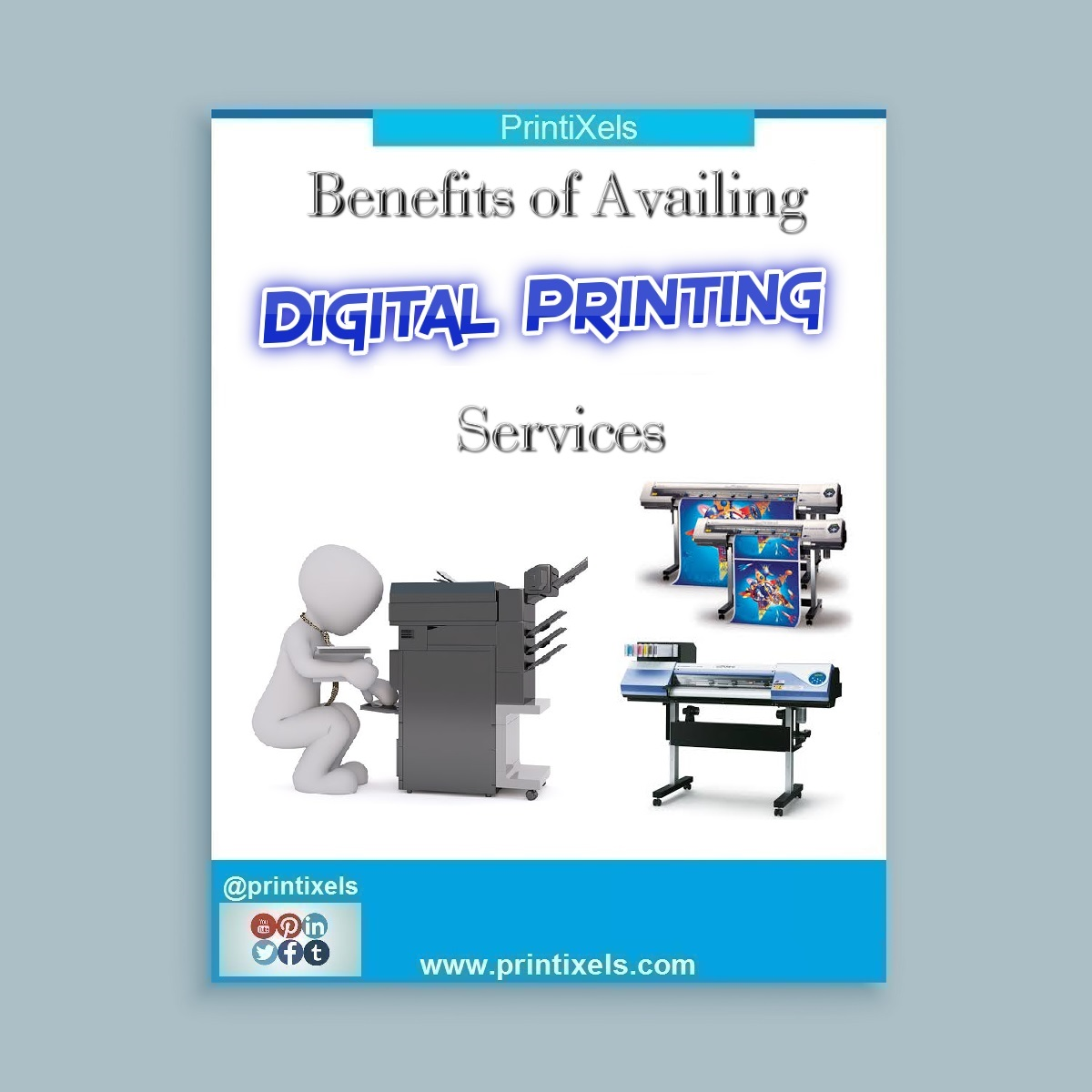 Benefits of Availing Digital Printing Services