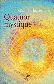 Quatuor Mystique de Charlotte Jousseaume PDF