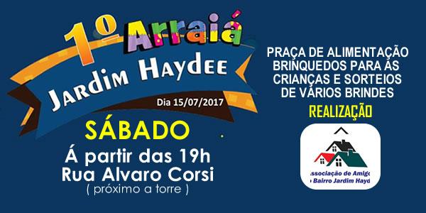 1º Arraiá do Jardim Haydee acontece neste sábado. Participe!
