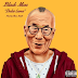 "Audio:  Black Moss ""Dalai Lama"""