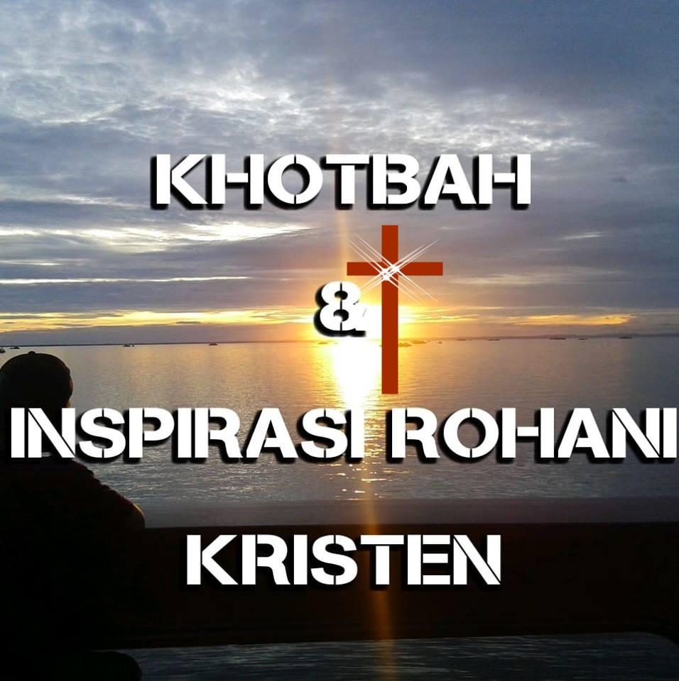 Kumpulan INSPIRASI RENUNGAN PAGI KRISTEN YANG MEMBERKATI Elruthcom