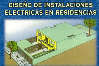 diseño de Instalaciones eléctricas en Residenciales