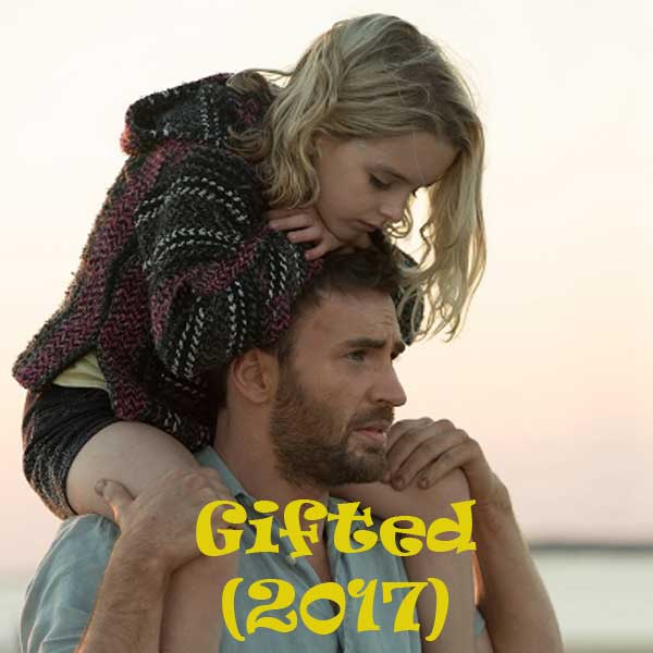 Gifted, Film Gifted, Gifted Synopsis, Gifted Trailer, Gifted Review, Download Poster Film Gifted 2017