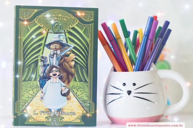 O Maravilhoso Mágico de Oz - L. Frank Baum