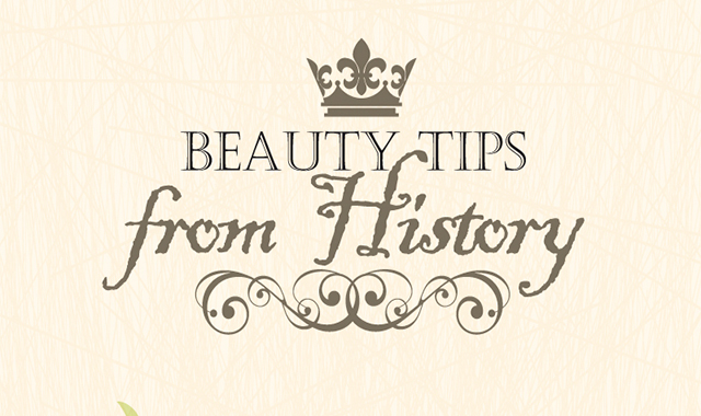 Believe-It-Or-Not Beauty Secrets Through the Ages #infographic