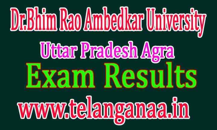 Dr.Bhim Rao Ambedkar University Uttar Pradesh Agra Exam Results Download