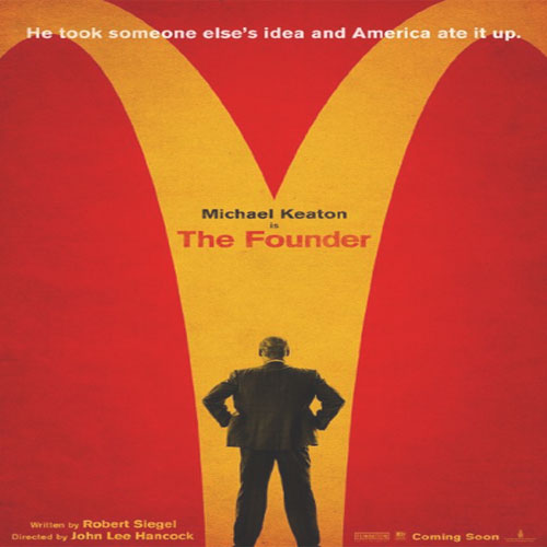 The Founder, The Founder 2016, The Founder Poster, The Founder Film, The Founder Synopsis, The Founder Review, The Founder Trailer