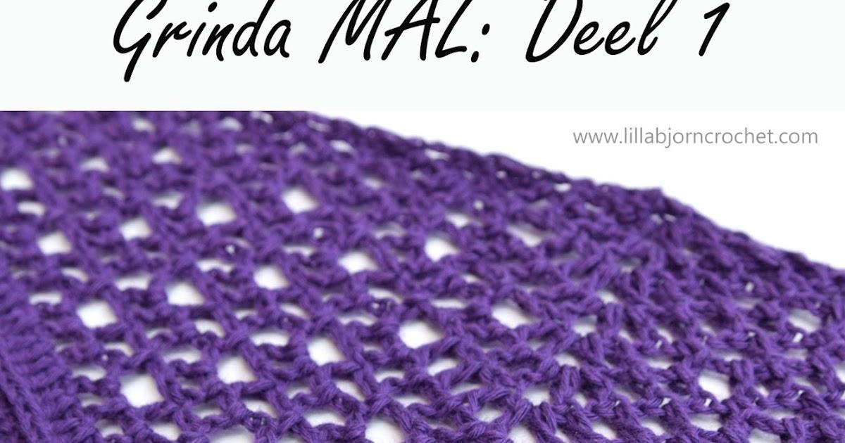 Grinda Mal Deel 1 Nederlands Lillabjörns Crochet World