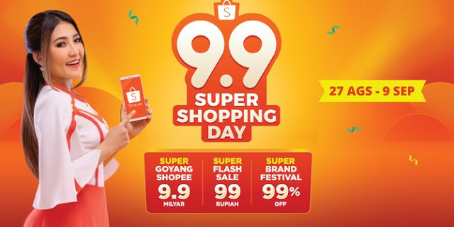 Promo 9.9 Super Shopping Day Shopee 2018