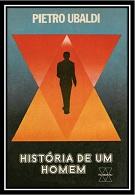 05- História de Um Homem - Pietro Ubaldi (PDF-Ipad &Tablet)