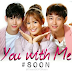 'You With Me' Starring Devon Seron And Korean Actor Hyun Woo Is A Well Made Crowd Pleaser About An Interracial Romance