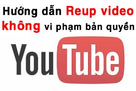 cách reup phim lên youtube không vi phạm bản quyền