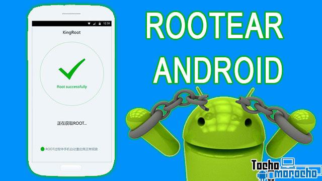 ROOT en cualquier versión de Android