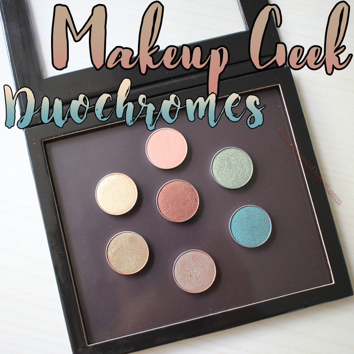 Review and swatches of Makeup Geek Duochrome Eyeshadows Steampunk, Secret Garden, Typhoon, Ritzy, Havoc, Karma, and Mai Tai.