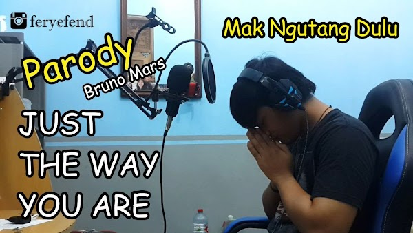 Parody Bruno Mars - Just The Way You Are