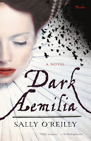 Dark Aemilia by Sally O'Reilly book cover