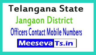 Jangaon District Officers Contact Numbers In Telangana State
