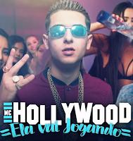 Baixar Ela Vai Jogando MC Hollywood Mp3 Gratis