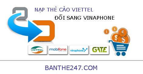 đổi thẻ cào viettel sang thẻ vinaphone